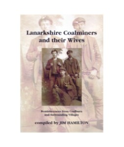 Cover of Lanarkshire Coalminers and their Wives
